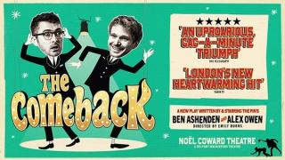 Theatre Review: The Comeback, Noel Coward Theatre