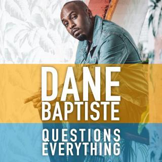 News: Dane Baptiste Podcast Signs To Acast