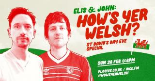 News: Elis James and John Robins Celebrate Wales