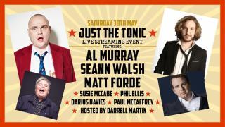 News: Al Murray, Seann Walsh, Matt Forde, Susie McCabe Play Just The Tonic Live Show