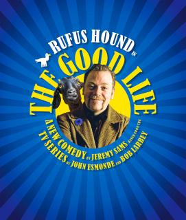 Rufus Hound To Star In Stage Version Of The Good Life